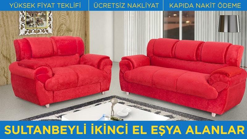 İkinci El Eşya Alanlar Sultanbeyli Hizmetlerimiz - Yüksek Fiyat Teklifi - Ücretsiz Nakliyat - Kapıda Nakit Ödeme
